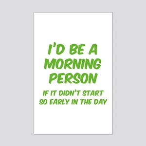 I'd be e Morning Person Mini Poster Print